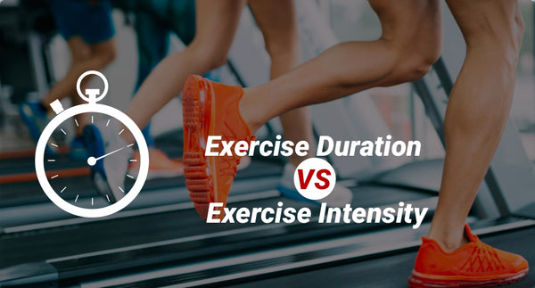 WHAT MATTERS MORE - DURATION OR INTENSITY OF THE WORKOUT?