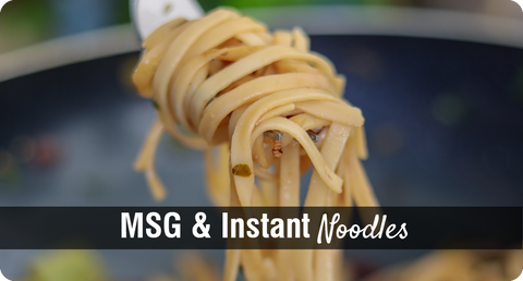 HEALTH IMPACTS OF MSG IN INSTANT NOODLES