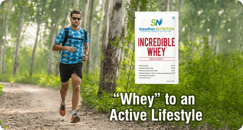 """WHEY"" TO AN ACTIVE LIFESTYLE"
