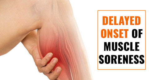 DOMS (DELAYED ONSET OF MUSCLE SORENESS)