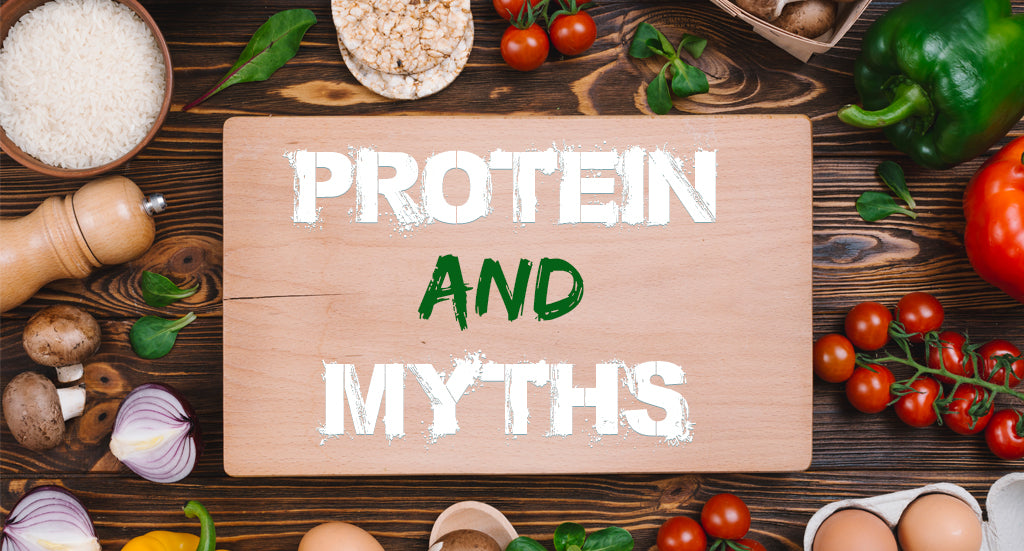 PROTEIN AND  MYTHS