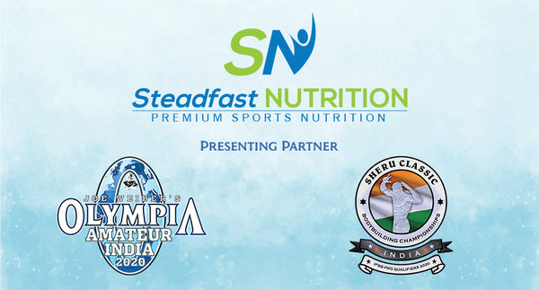 STEADFAST NUTRITION PRESENTING PARTNER FOR IHFF SHERU CLASSIC AND AMATEUR OLYMPIA