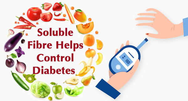 SOLUBLE FIBRE MAY HELP CONTROL DIABETES