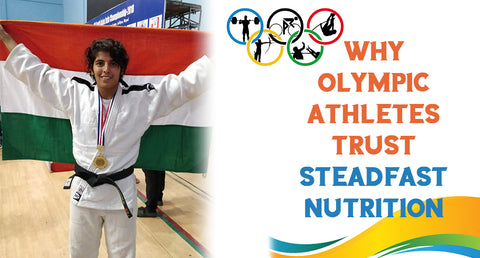 WHY OLYMPIC ATHLETES TRUST STEADFAST NUTRITION