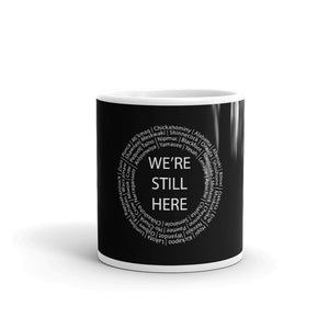 We're Still Here Black Coffee Mugs