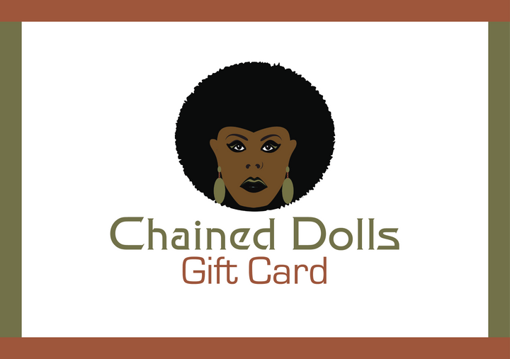 Chained Dolls Gift Cards