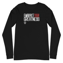 "Load image into Gallery viewer, Live Freedom Brand ""EMBRACE YOUR GREATNESS"" Long sleeve shirt - Live Freedom Brand"