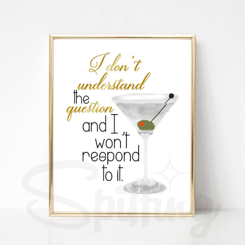 Lucille Bluth Art Print - I Don't Understand the Question and I Won't Respond to It