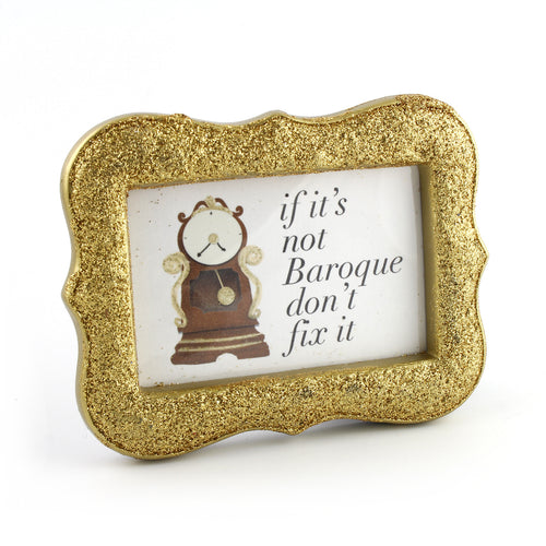 If It's Not Baroque Don't Fix It - Framed Mini Print - Spiffing