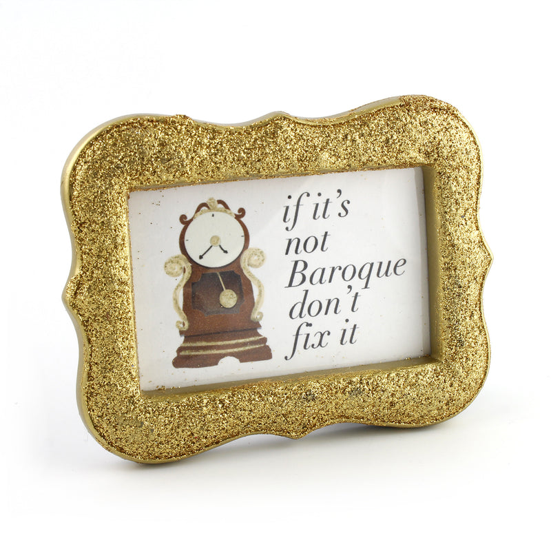 If It's Not Baroque Don't Fix It - Framed Mini Print