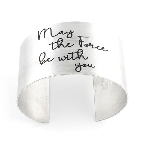 May the Force Be With You - Wide Cuff Bracelet - Spiffing