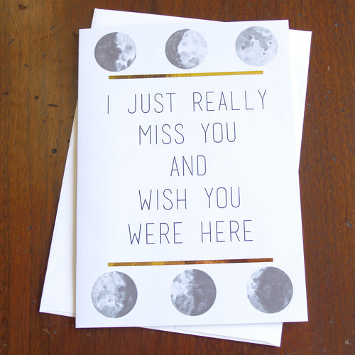 I Miss You Moon Phase Card - Spiffing