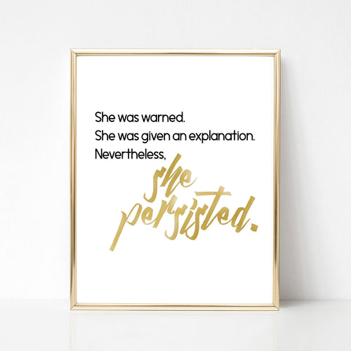 Nevertheless She Persisted Print - Spiffing
