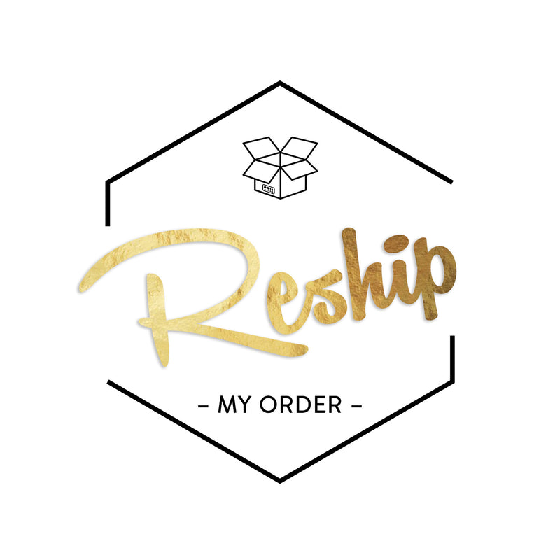 Reship My Order Please