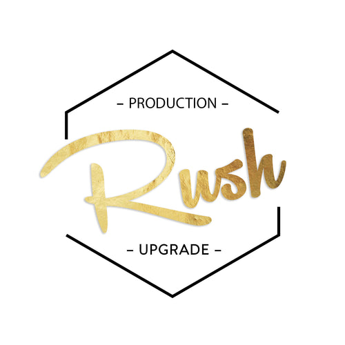 UNAVAILABLE Rush Order Upgrade - 2-3 Business Days