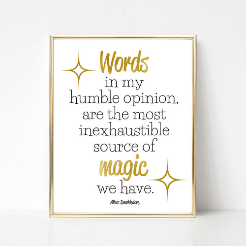 Dumbledore Print - Words Are Magic