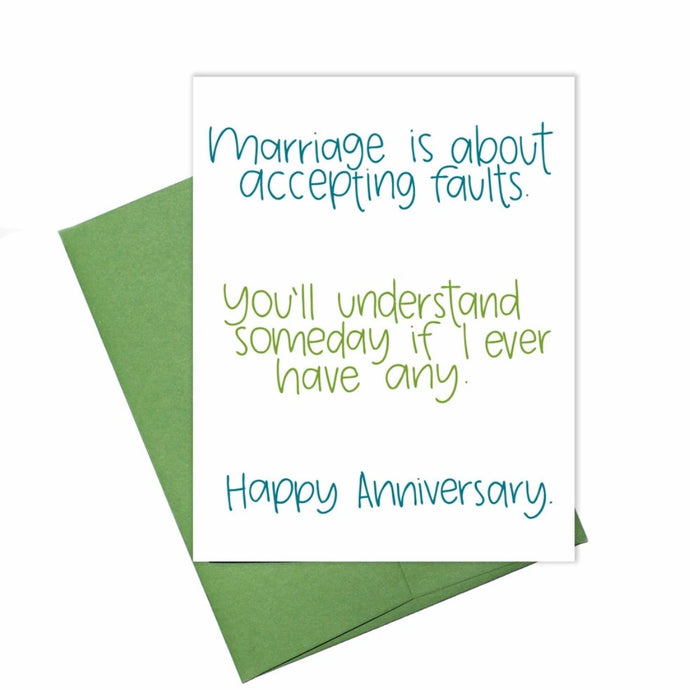 Accepting Faults Anniversary Card