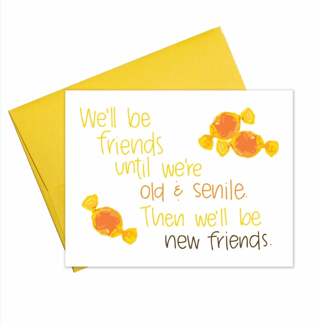 Old Friends, New Friends Card