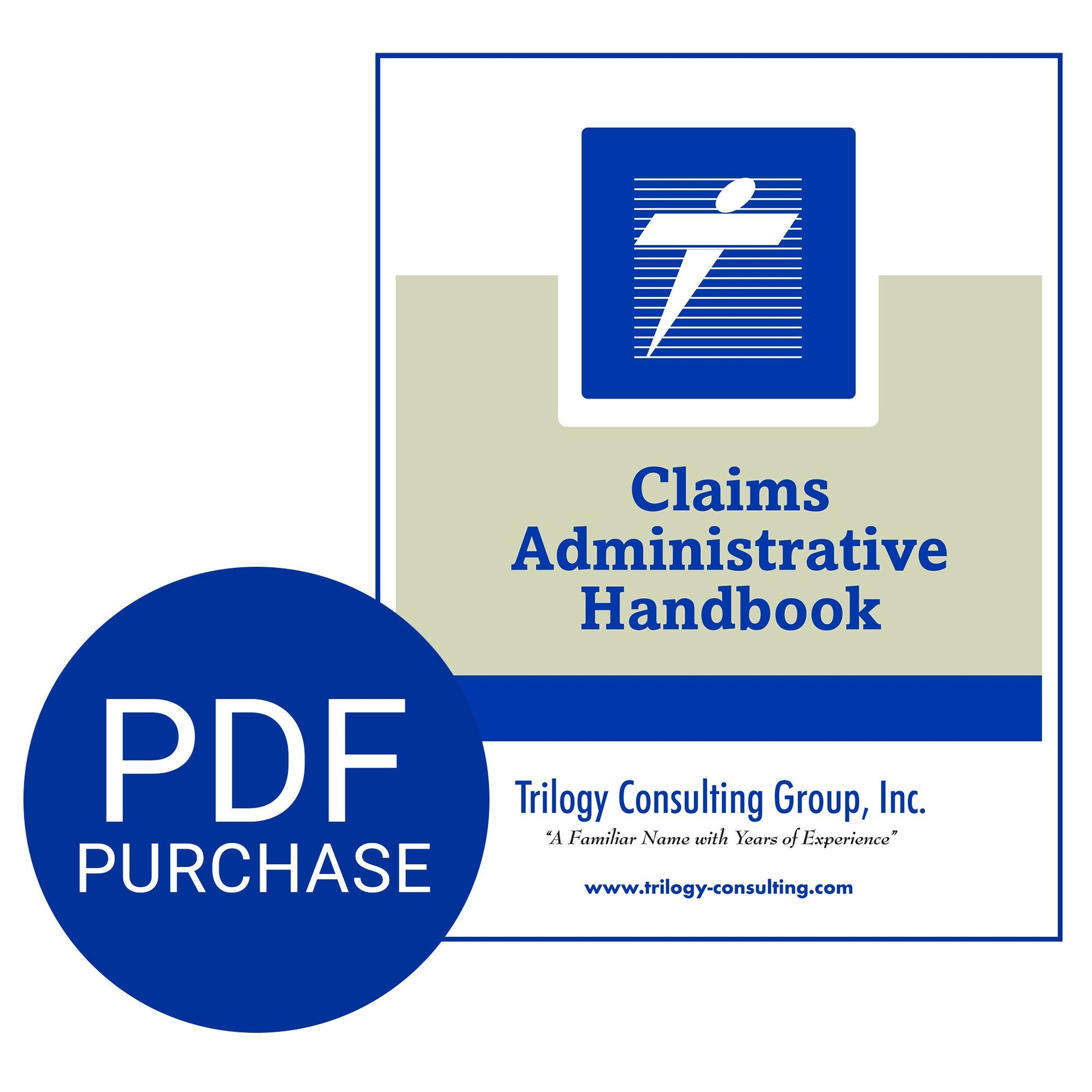 Trilogy Claims Administrative Handbook - Downloadable PDF