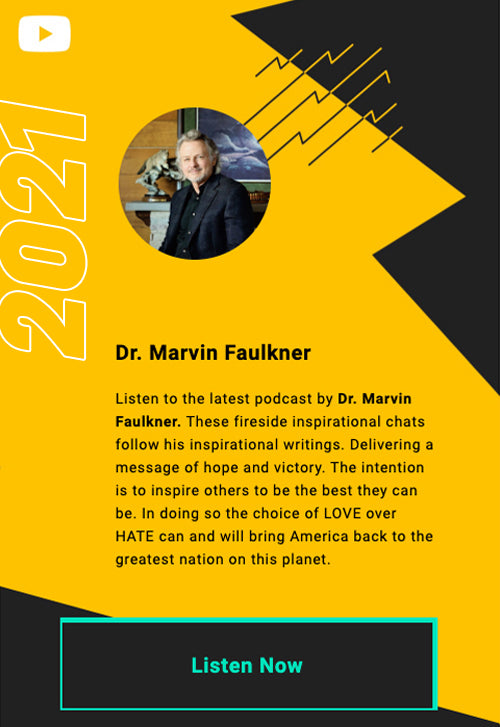 Inspirational Messages - Podcast by Dr. Marvin Faulkner