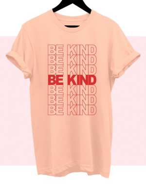 Not sold out* Coming Soon Be Kind Graphic Tee | Peachy Pink  S-L