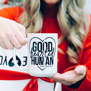 Pre-order Good Hearted Human Mug | Pier Prints
