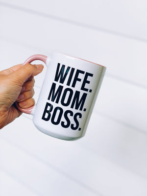 Wife.Mom.Boss Pink Edition