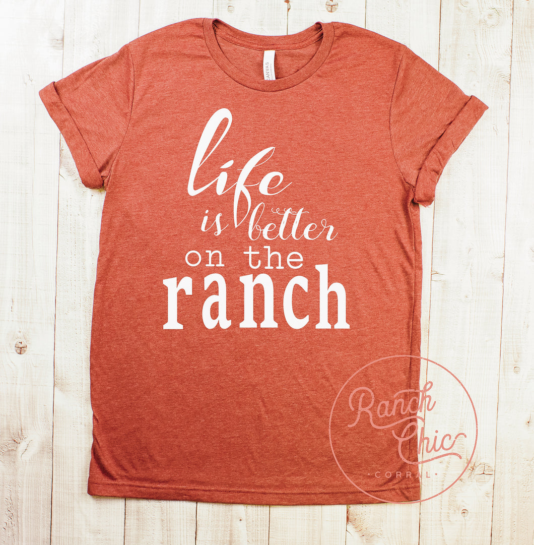 Life Is Better Ranch
