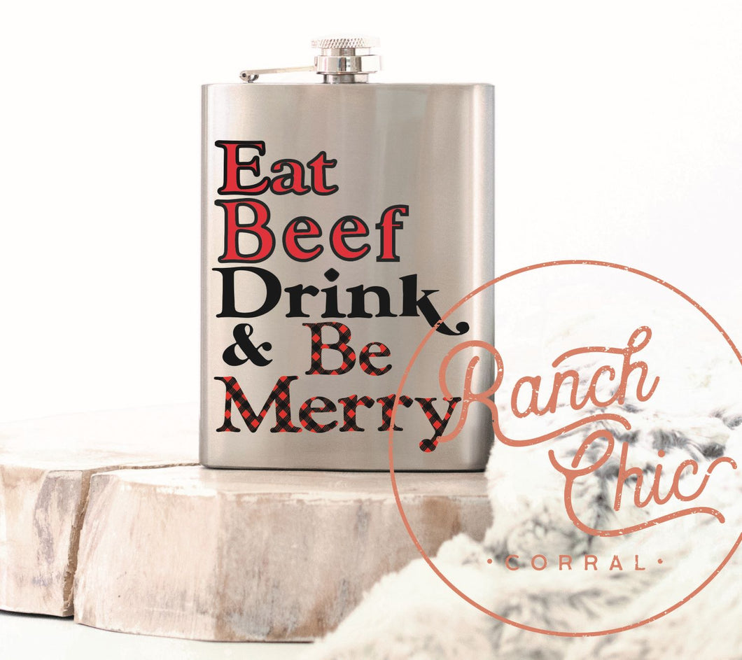 Eat Beef Be Merry Flask