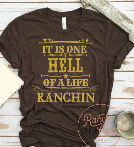 Hell Life Ranchin