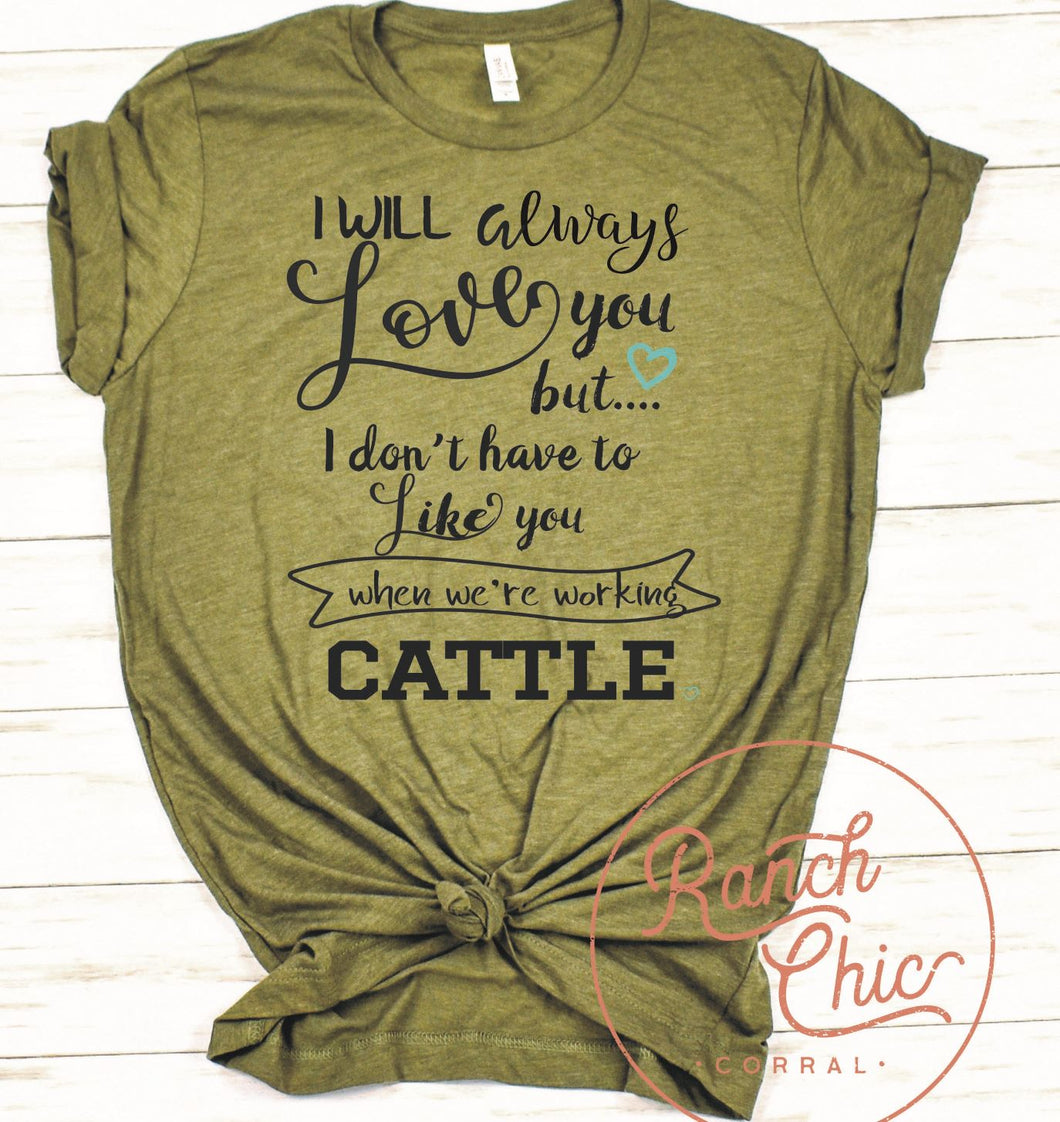 Love You Like You Working Cattle