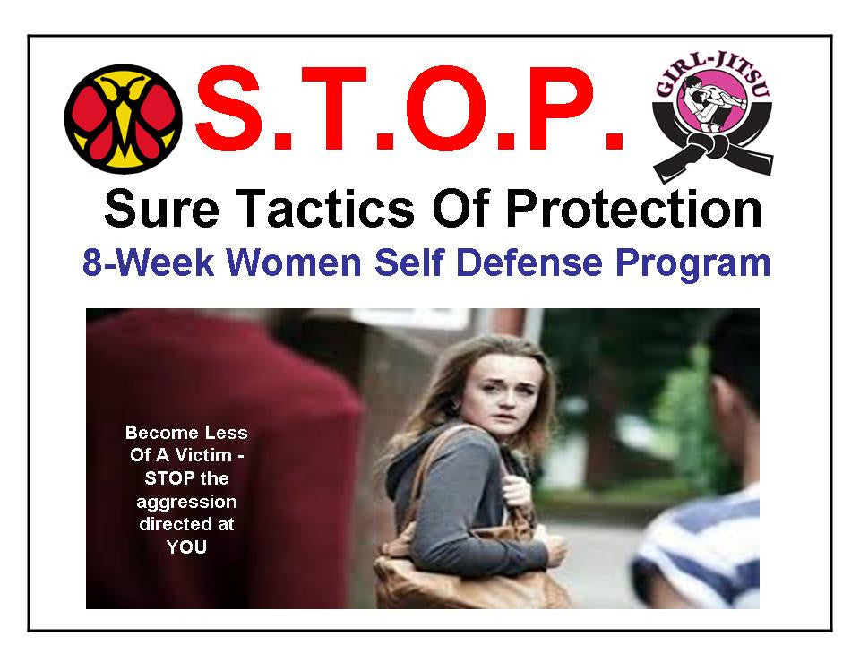 S.T.O.P.-Women Eight Week Self Defense Program
