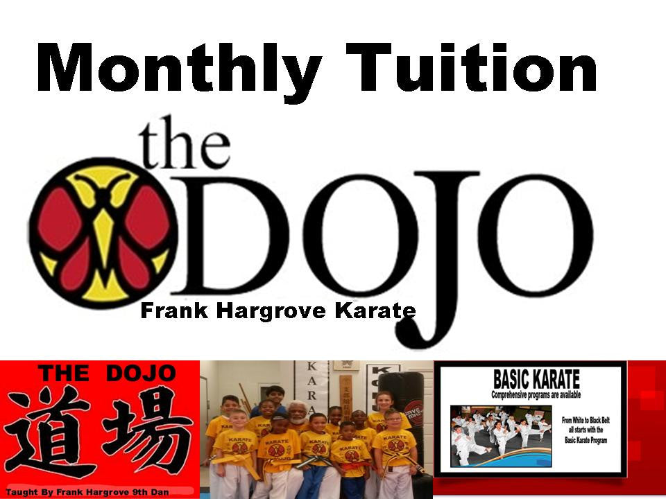 Monthly Tuition @ The Dojo