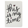 Dayna Lee Collection by Eccolo This Is My Time Notebook