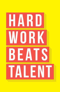 Inspirational Signs 'Hard Work Beats Talent' Table Top Sign, Wall Art for Office or Classroom 11''x17'' Sign with Easel Backer Stand