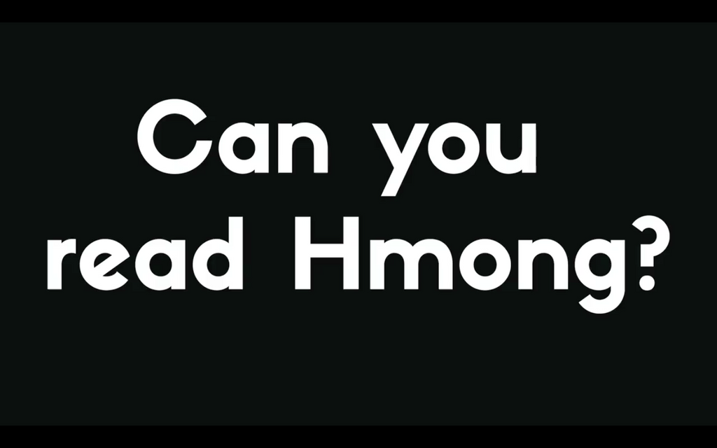 Can you read Hmong?
