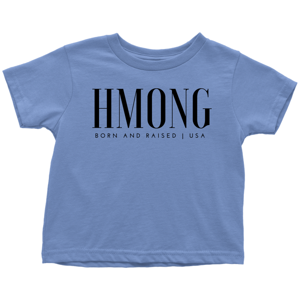 Hmong Born USA Toddler T