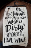 Primitives by Kathy LOL Dish Towel True Friends