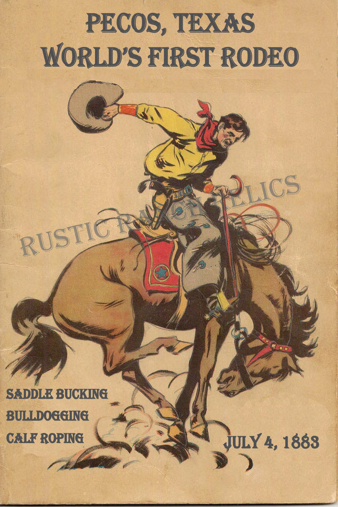 Pecos, Texas - World's First Rodeo - Vintage Rodeo Poster