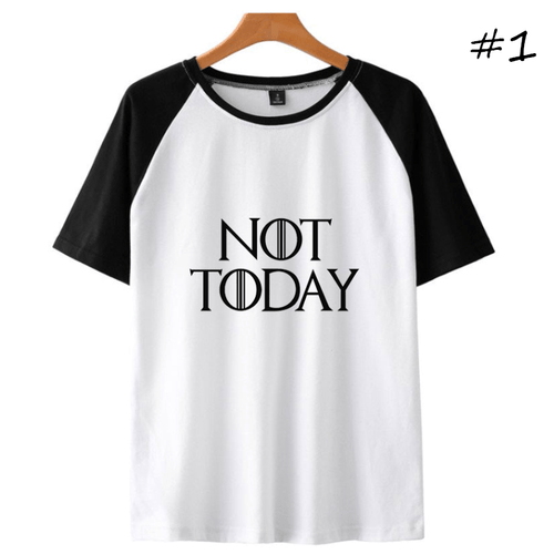 Not Today Short-Sleeve T-Shirt (3 Colors)