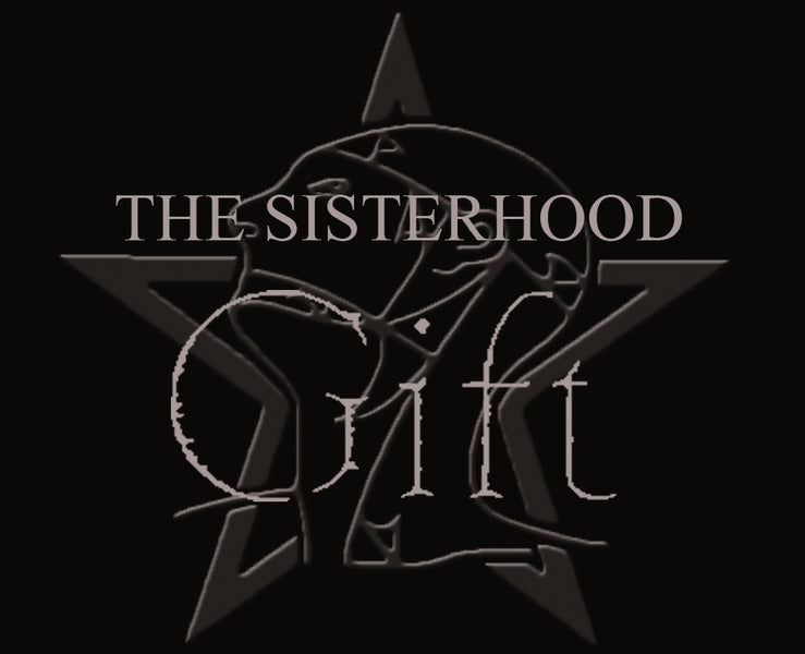 Coming Soon - The Sisterhood - Gift
