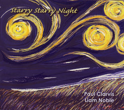 Paul Clarvis & Liam Noble - Starry Starry Night - CD