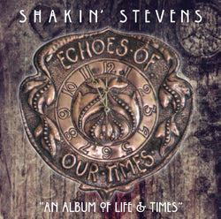 Shakin' Stevens - Echoes Of Our Times - Vinyl LP