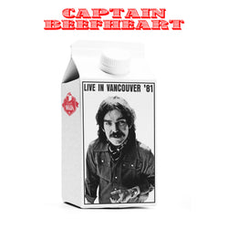Captain Beefheart - Live In Vancouver '81 - Vinyl LP (released 06/09/19)