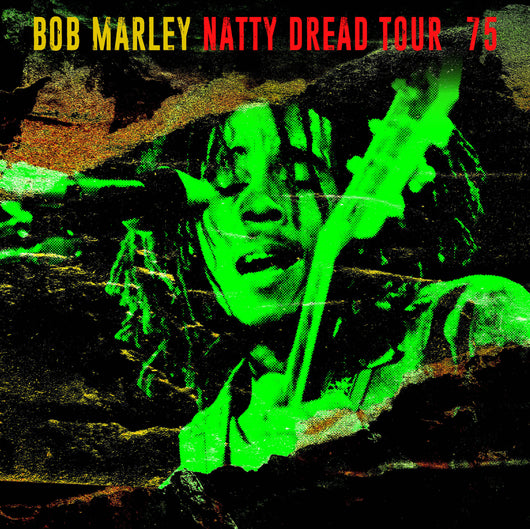 Bob Marley & The Wailers - Natty Dread Tour '75 - Vinyl LP