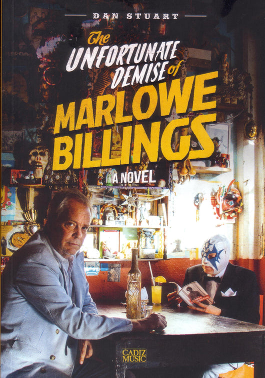 Dan Stuart - The Unfortunate Demise Of Marlowe Billings - A Novel