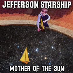 Jefferson Startship - Mother Of The Sun - CD