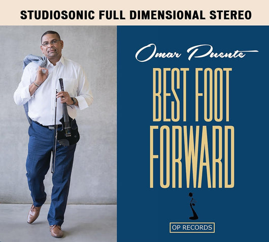 Omar Puente - Best Foot Forward - CD