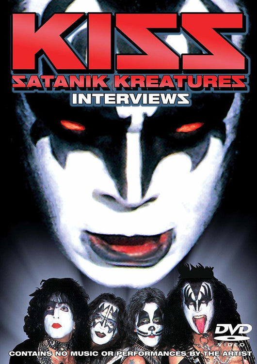 Kiss - Satanik Kreatures - Interviews - DVD