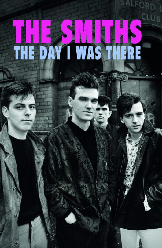 The Smiths - The Day I Was There - Released 11/12/20